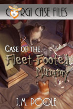 Case of the Fleet-Footed Mummy (CCF#2)